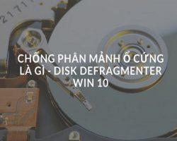 chong-phan-manh-o-cung-win-10